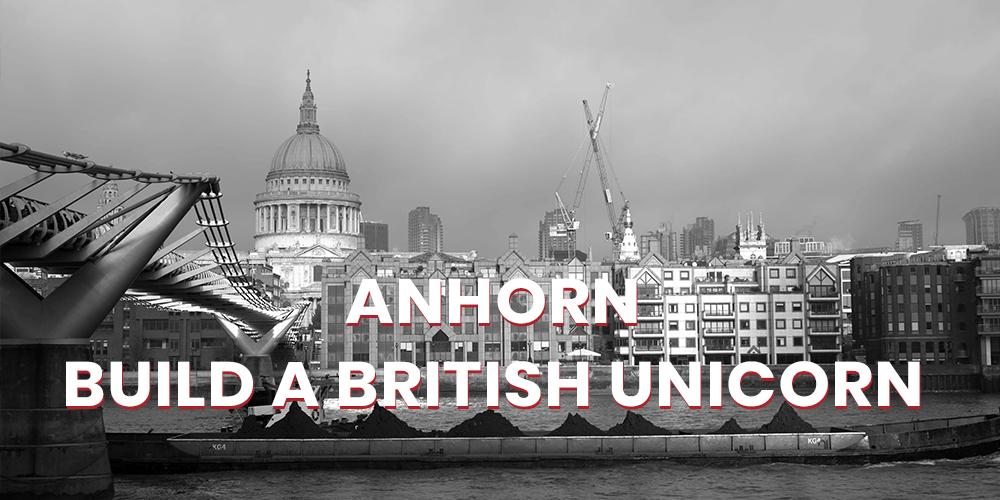 Anhorn - Build a British Unicorn - Matters2